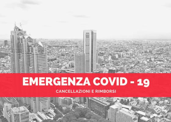 Rimborsi e cancellazioni emergenza covid-19